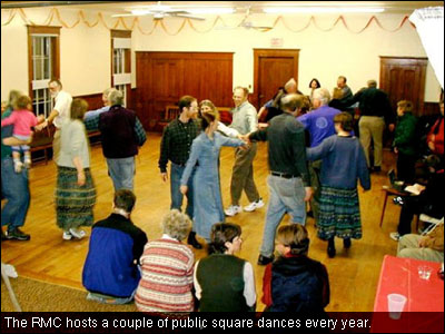 The RMC hosts a couple of public square dances every year.